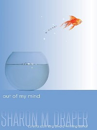 cover of the book Out of My Mind by Sharon Draper