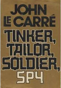cover of the book Tinker, Tailor, Soldier, Spy by John Le Carre