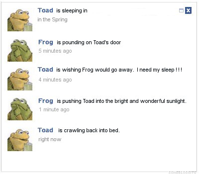 The Facebook status of Frog and Toad as Frog tries to wake Toad in the spring