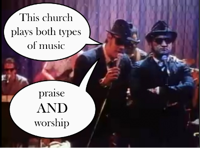 image of the Blues Brothers saying that this church plays both types of music - praise and worship