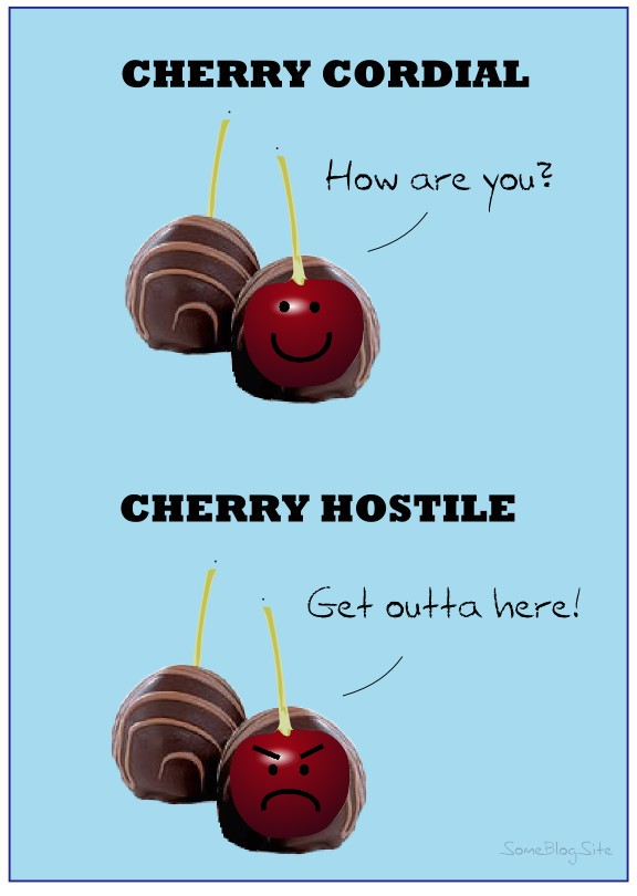 cherry cordial and cherry hostile are two different desserts