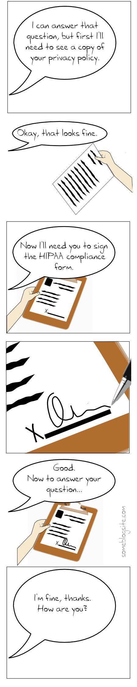 comic about having to sign a HIPAA form just to answer the question 'How are you?'