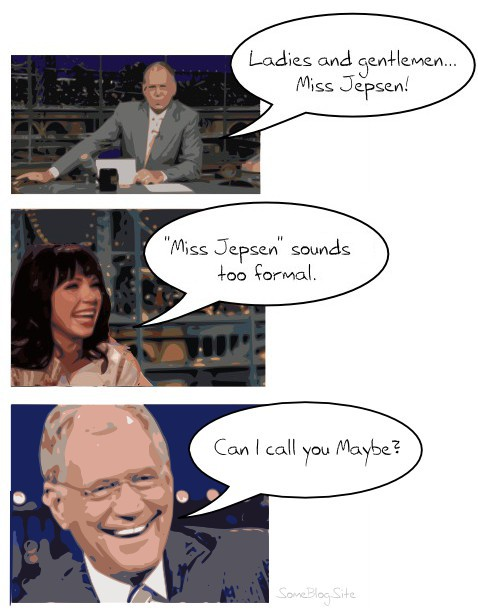 comic of David Letterman asking Carly Rae Jepsen if he can call her Maybe