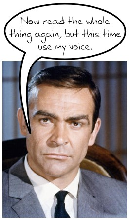 Sean Connery telling you to talk like he does