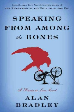 image of the book Speaking From Among the Bones by Alan Bradley