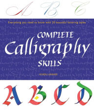 book cover of Complete Calligraphy Skills by Vivien Lunniss