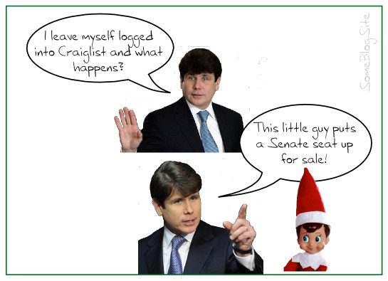 image of Rod Blagojevich blaming the Elf on the Shelf