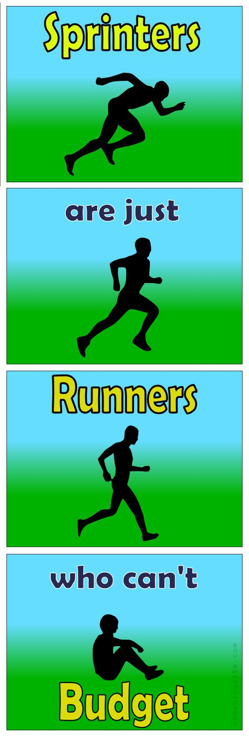 image of illustration of the phrase sprinters are just runners who can't budget